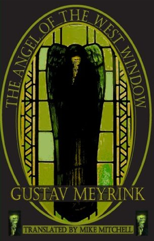 The Angel of the West Window by Mike Mitchell, Gustav Meyrink