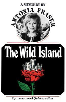 The Wild Island by Antonia Fraser