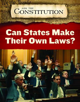 Can States Make Their Own Laws? by Alex Acks