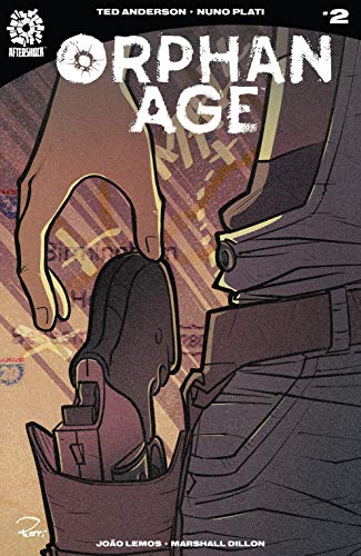 Orphan Age #2 by Ted Anderson, Nuno Plati
