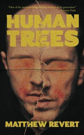 Human Trees by Matthew Revert