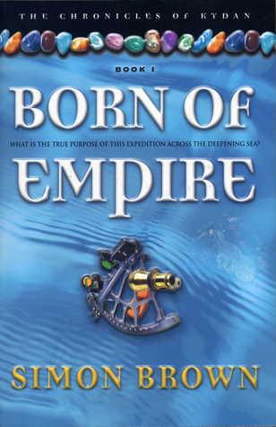 Born of Empire by Simon Brown