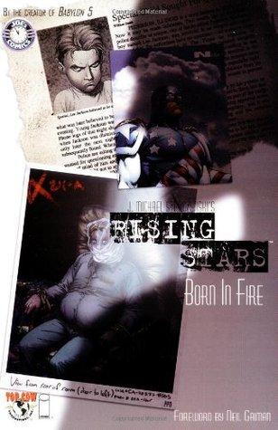 Rising Stars, Vol. 1: Born in Fire by Keu Cha, J. Michael Straczynski, Christian Zanier
