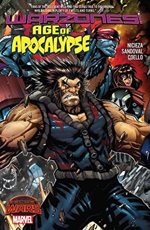 Age of Apocalypse: Warzones! by Gerardo Sandoval, Fabian Nicieza