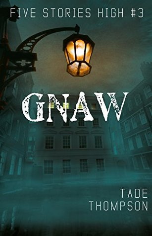 Gnaw by Tade Thompson