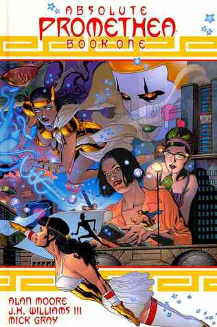 Absolute Promethea, Book One by Alan Moore, J.H. Williams III