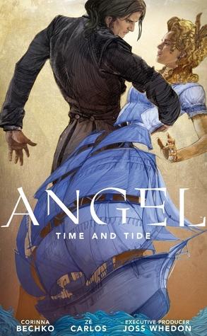 Angel: Time and Tide by Zé Carlos, Joss Whedon, Corinna Sara Bechko