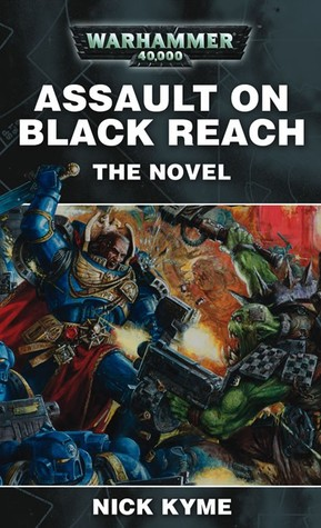 Assault on Black Reach: The Novel by Nick Kyme