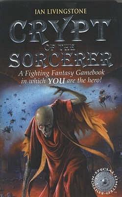 Crypt of the Sorcerer by Les Edwards, John Sibbick, Ian Livingstone