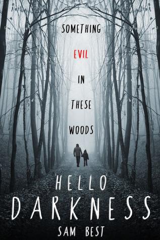 Hello Darkness by Sam Best