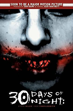 30 Days of Night, Vol. 1 by Steve Niles, Ben Templesmith