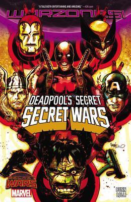 Deadpool's Secret Secret Wars by Matteo Lolli, Cullen Bunn