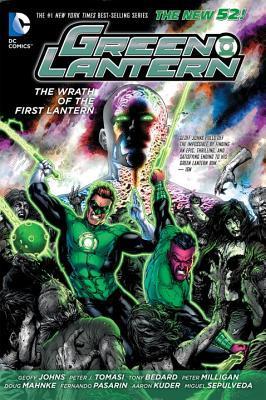 Green Lantern: Wrath of the First Lantern by Doug Mahnke, Peter J. Tomasi, Fernando Pasarín, Geoff Johns, Peter Milligan, Miguel Sepúlveda, Tony Bedard, Aaron Kuder