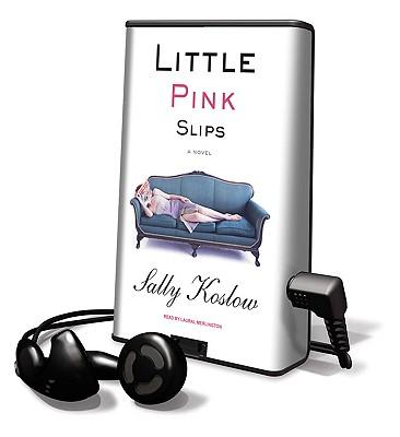 Little Pink Slips by Sally Koslow