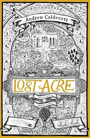 Lost Acre by Andrew Caldecott, Sasha Laika