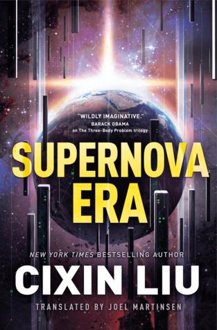 Supernova Era by Liu Cixin, Joel Martinsen, Cixin Liu