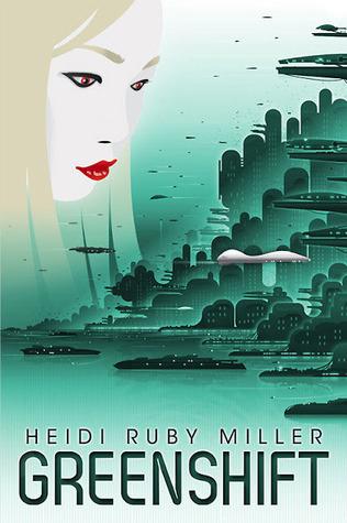 Greenshift by Heidi Ruby Miller, Dana Marton