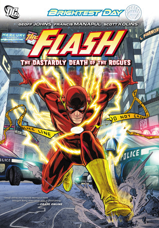The Flash, Vol. 1: The Dastardly Death of the Rogues by Geoff Johns