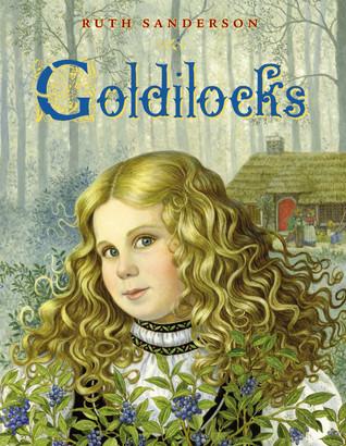 Goldilocks by Ruth Sanderson