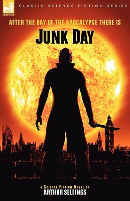 Junk Day by Arthur Sellings