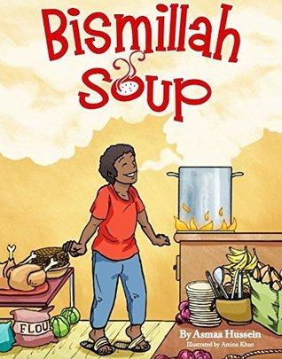 Bismillah Soup by Asmaa Hussein