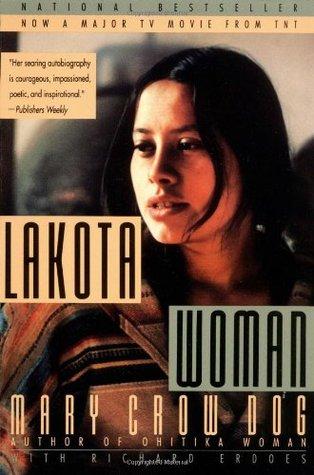 Lakota Woman by Mary Crow Dog, Richard Erdoes