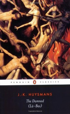 The Damned by Joris-Karl Huysmans, Terry Hale