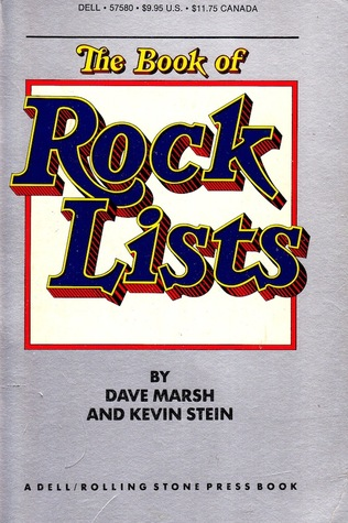 The Book of Rock Lists by Kevin Stein, Dave Marsh