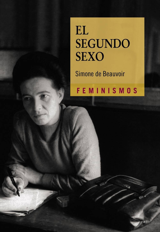 El segundo sexo by Simone de Beauvoir