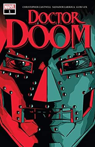 Doctor Doom (2019-) #1 by Christopher Cantwell, ACO, Salvador Larroca