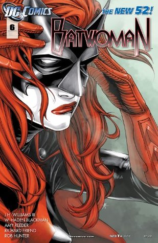 Batwoman #6 by W. Haden Blackman, J.H. Williams III, Amy Reeder