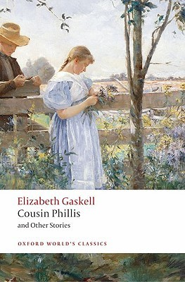 Cousin Phillis and Other Stories by Elizabeth Gaskell, Heather Glen