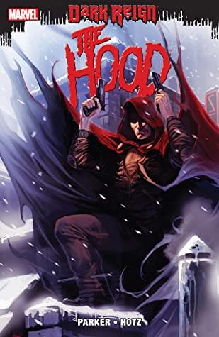Dark Reign: The Hood by Kyle Hotz, Jeff Parker