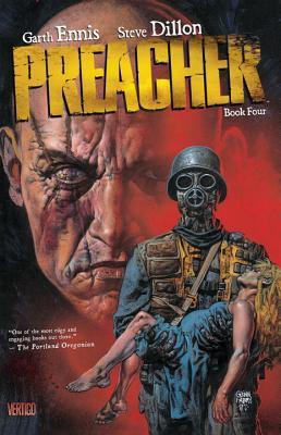 Preacher, Book Four by Various, Steve Dillon, Garth Ennis