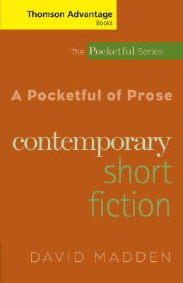 A Pocketful of Prose: Contemporary Short Fiction by David Madden