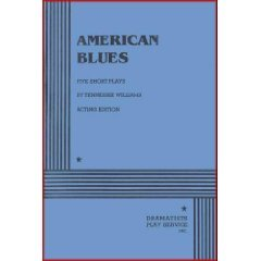 American Blues: Five One Act Plays by Tennessee Williams