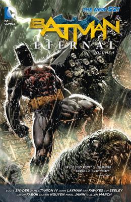 Batman Eternal, Volume 1 (the New 52) by Scott Snyder, Tim Seeley