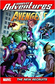 Marvel Adventures Avengers Vol. 8: The New Recruits by Matteo Lolli, Marc Sumerak, Marc Sumerak, Ig Guara, Paul Tobin, Mateo Lolli