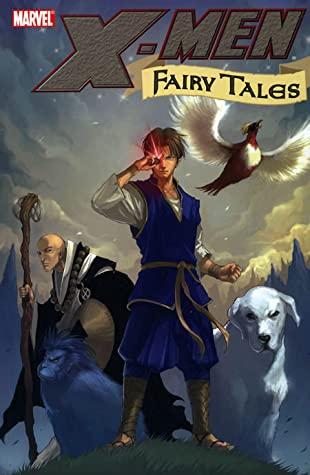 X-Men: Fairy Tales by Kei Kobayashi, Claire Wendling, Bill Sienkiewicz, C.B. Cebulski, Kyle Baker, Sana Takeda