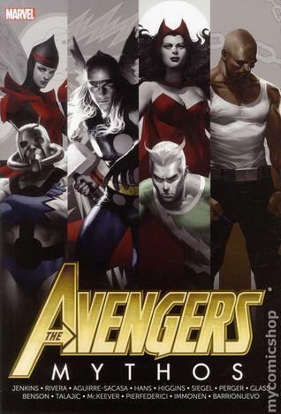 Avengers: Mythos (Avengers (Marvel Unnumbered)) by Paolo Rivera, Paul Jenkins