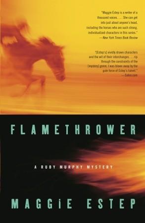 Flamethrower by Maggie Estep