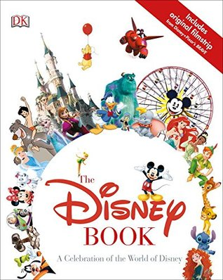 The Disney Book by Walt Disney Company, John Lasseter, Jim Fanning