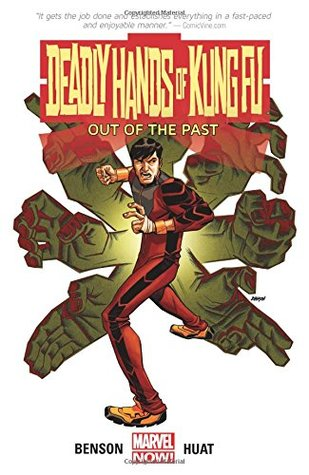 Deadly Hands of Kung Fu: Out of the Past by Tan Eng Huat, Mike Benson