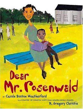 Dear Mr. Rosenwald by R. Gregory Christie, Carole Boston Weatherford