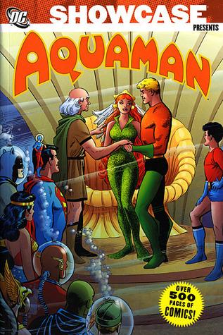 Showcase Presents: Aquaman, Vol. 2 by Nick Cardy, Howard Purcell, Jack Miller, Ramona Fradon, Bob Haney