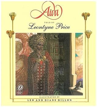 Aïda by Leo Dillon, Leontyne Price, Diane Dillon, Giuseppe Verdi