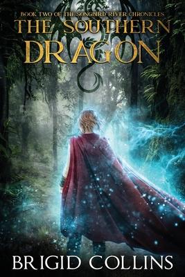 The Southern Dragon by Brigid Collins