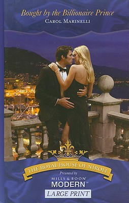 Bought by the Billionaire Prince by Carol Marinelli