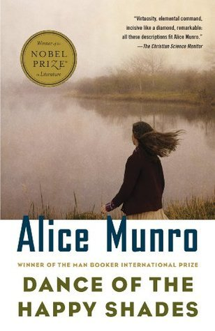 Dance of the Happy Shades: And Other Stories by Alice Munro