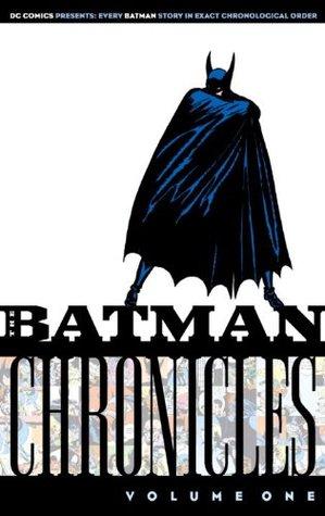 The Batman Chronicles, Vol. 1 by Bill Finger, Sheldon Moldoff, Jerry Robinson, Gardner F. Fox, Bob Kane
